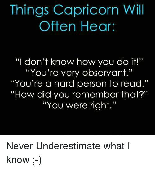 things to know when dating a capricorn man Zodiac signs tell a lot about a person's character and his traits many people usually consider signs before dating to see if they are compatible or not capricorns.