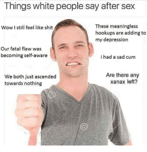 Why does sex feel like nothing