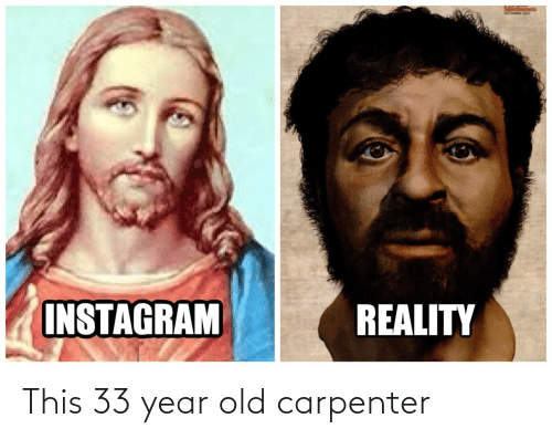 Old, This, and  Year: This 33 year old carpenter