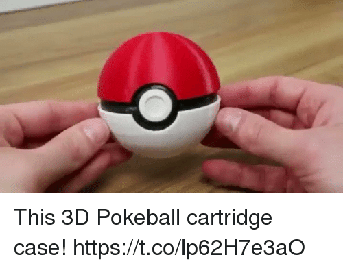Case, Pokeball, and This: This 3D Pokeball cartridge case! https://t.co/lp62H7e3aO