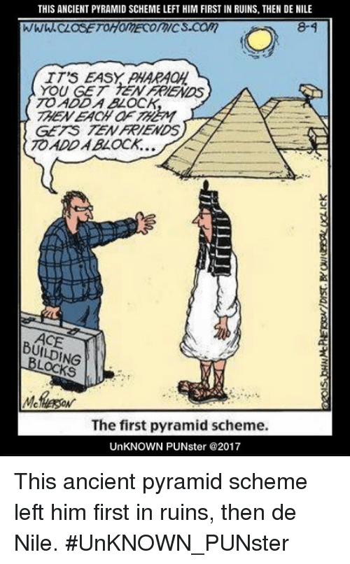 this ancient pyramid scheme left him first in ruins then 34338530 this ancient pyramid scheme left him first in ruins then de nile 8 4