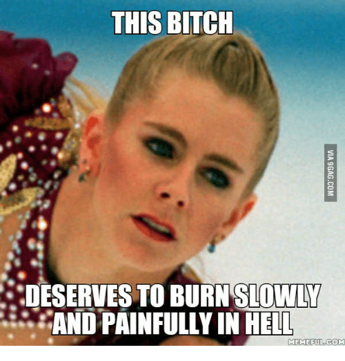 this bitch slowly andpainfully in hell meme ful com 13936496 ✅ 25 best memes about nancy kerrigan 2015 nancy kerrigan 2015