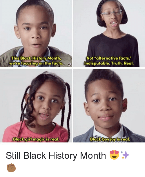 this black history month were focusing on the facts black 13919204 this black history month were focusing on the facts black girl magic