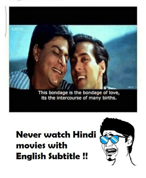 this bondage is the bondage of love its the intercourse 6174775 ✅ 25 best memes about hindi movie hindi movie memes
