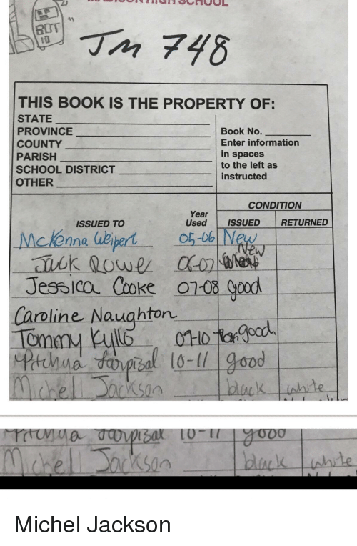 Reddit, School, and Book: THIS BOOK IS THE PROPERTY OF:  STATE  PROVINCE  COUNTY  PARISH  SCHOOL DISTRICT  OTHER  Book No.  Enter information  in spaces  to the left as  instructed  Year ISSUED RETURNED  ISSUED TO  Used ISSUED RETURNED  cKenna e  Jessica Cooke 08 Good  Caroline Naughton  el oksin