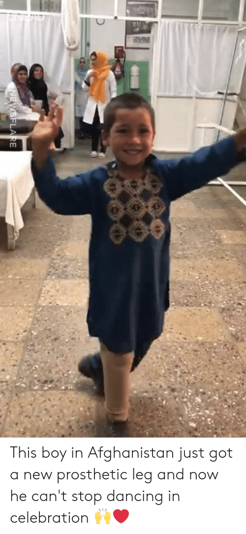 Dancing, Dank, and Afghanistan: This boy in Afghanistan just got a new prosthetic leg and now he can't stop dancing in celebration 🙌❤️️