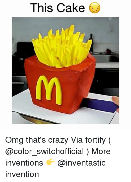 Crazy, Memes, and Omg: This Cake 6 Omg that's crazy Via fortify ( @color_switchofficial ) More inventions 👉 @inventastic invention