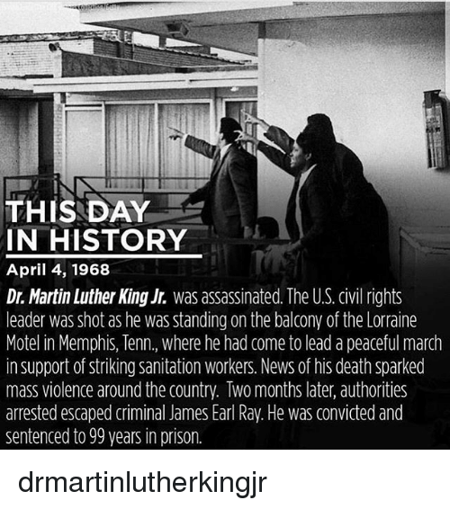 This Day In History April 4 1968 Dr Martin Luther King Jr Was
