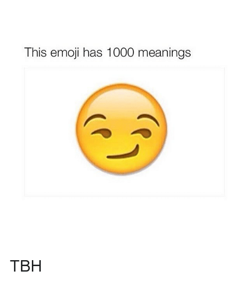 This Emoji Has 1000 Meanings TBH | Emoji Meme on ME ME