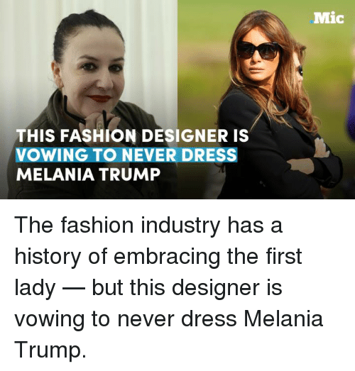 this fashion designer is vowing to never dress melania trump 7070409 ✅ 25 best memes about fashion designers fashion designers memes