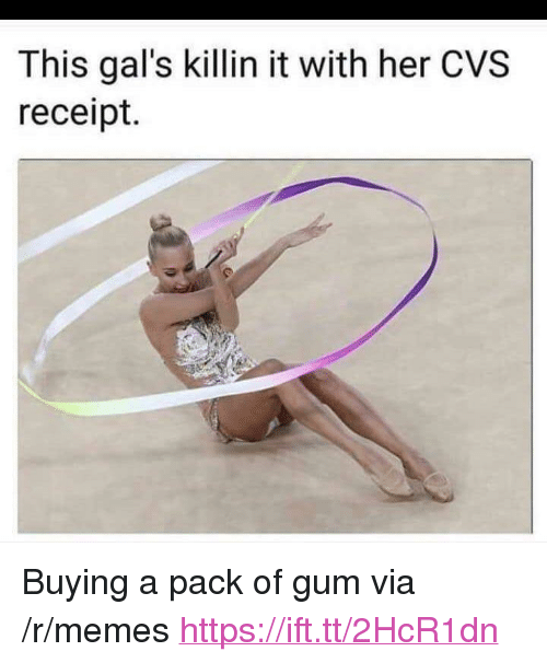 """Memes, Receipt, and Cvs: This gal's killin it with her CVS  receipt. <p>Buying a pack of gum via /r/memes <a href=""""https://ift.tt/2HcR1dn"""">https://ift.tt/2HcR1dn</a></p>"""