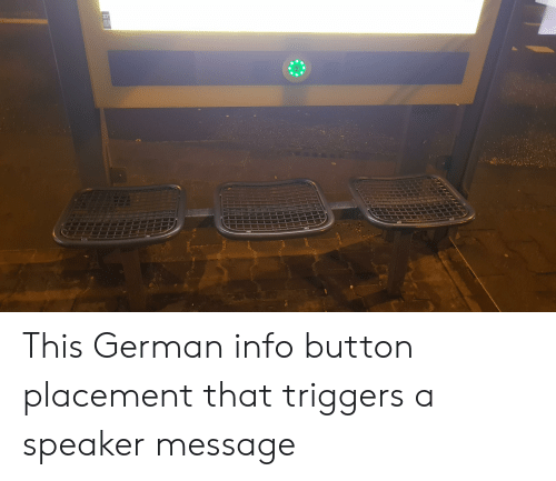 German, Speaker, and This: This German info button placement that triggers a speaker message