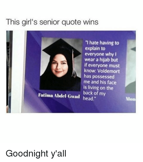Senior Quotes For Girls Stunning This Girl's Senior Quote Wins Thate Having To Explain To Everyone