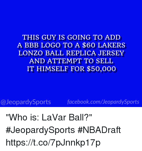 377660e07 THIS GUY IS GOING TO ADD a BBB LOGO TO a  60 LAKERS LONZO BALL ...