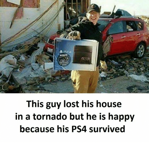 Tornado, This Guy, and Guy: This guy lost his house  in a tornado but he is happy  because his PS4 survived