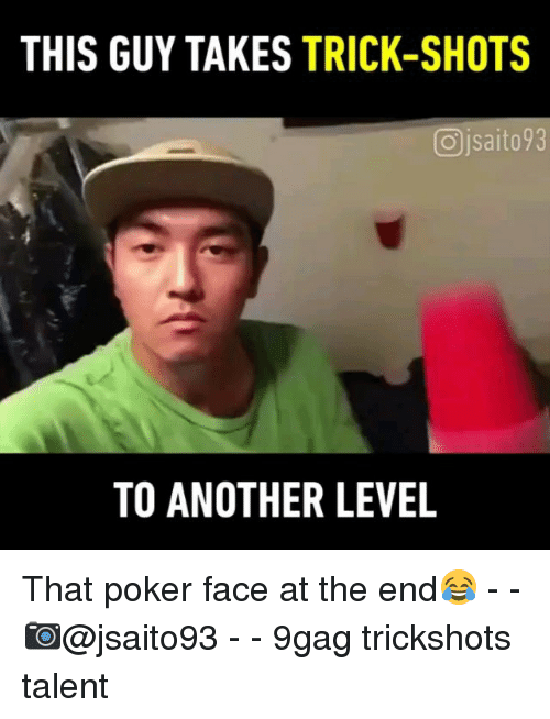 9gag, Memes, and 🤖: THIS GUY TAKES TRICK-SHOTS  Ojsaito93  TO ANOTHER LEVEL That poker face at the end😂 - - 📷@jsaito93 - - 9gag trickshots talent