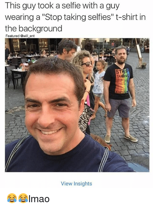 🔥 25+ Best Memes About Stop Taking Selfies | Stop Taking