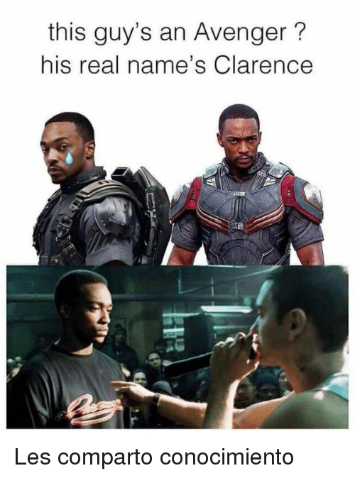 avengers espanol and avenged this guys an avenger his real names clarence - Les Avengers