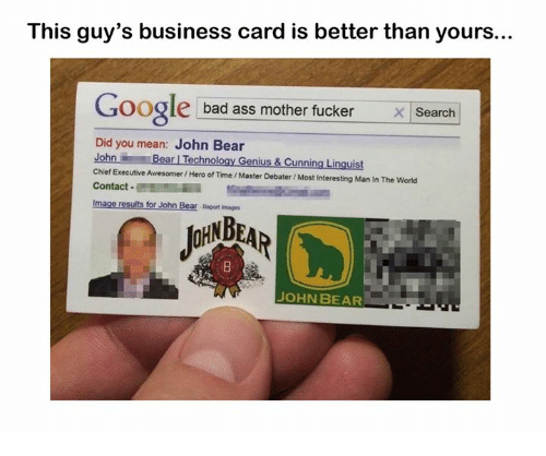This guys business card is better than yours google bad ass mother dank and hero this guys business card is better than yours colourmoves