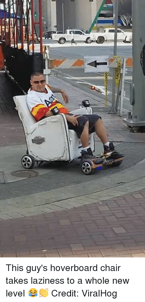 Hoverboard, Chair, and Laziness: This guy's hoverboard chair takes laziness to a whole new level 😂👏  Credit: ViralHog