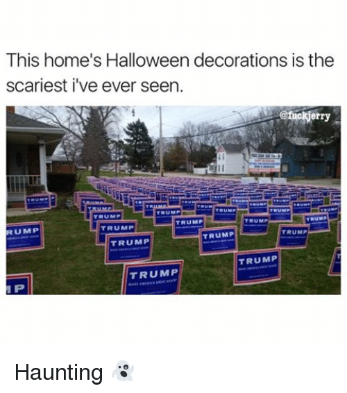 Funny And Home This S Decorations Is The Scariest I