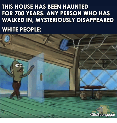 THIS HOUSE HAS BEEN HAUNTED FOR 700 YEARS ANY PERSON WHO HAS WALKED