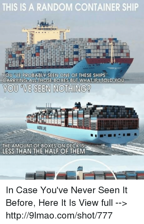 this is a random container ship you dve probably seen 23673362 ✅ 25 best memes about container ship container ship memes,Cargo Ship Meme