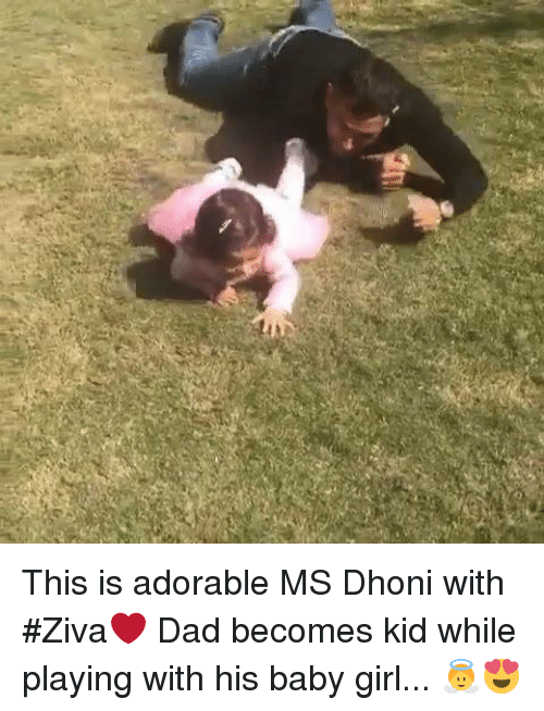 Memes, 🤖, and Dhoni: This is adorable MS Dhoni with #Ziva❤️ Dad becomes kid while playing with his baby girl... 👼😍