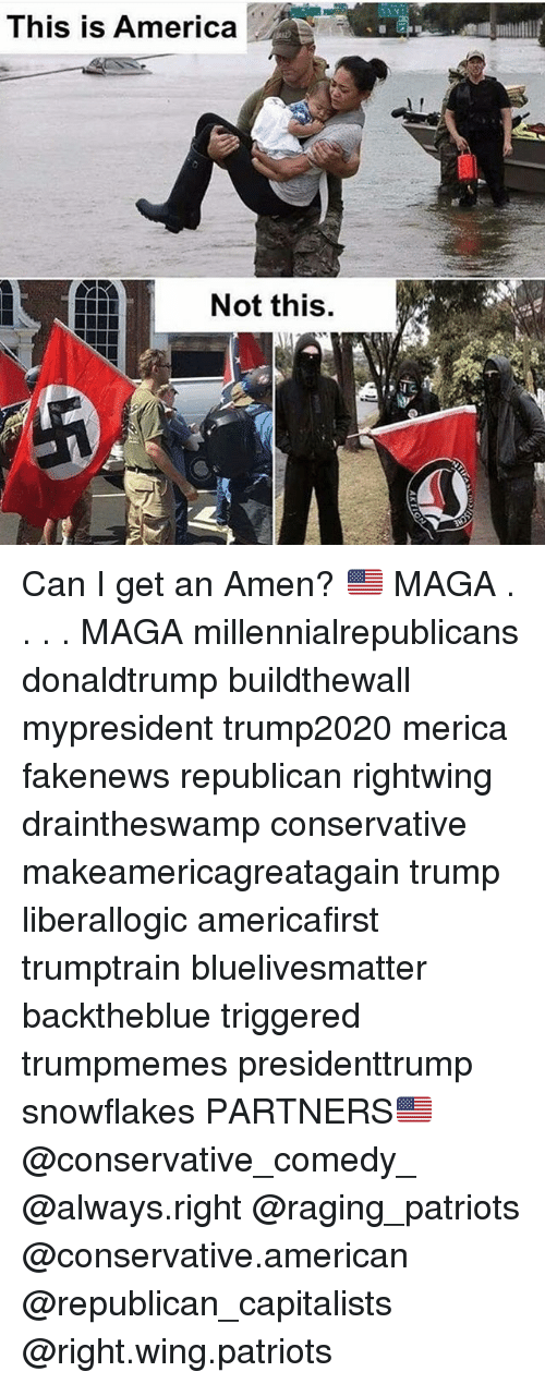 America, Memes, and Patriotic: This is America  Not this. Can I get an Amen? 🇺🇸 MAGA . . . . MAGA millennialrepublicans donaldtrump buildthewall mypresident trump2020 merica fakenews republican rightwing draintheswamp conservative makeamericagreatagain trump liberallogic americafirst trumptrain bluelivesmatter backtheblue triggered trumpmemes presidenttrump snowflakes PARTNERS🇺🇸 @conservative_comedy_ @always.right @raging_patriots @conservative.american @republican_capitalists @right.wing.patriots