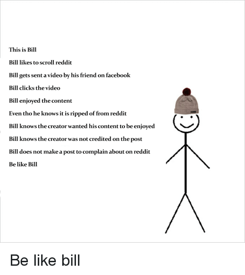 This Is Bill Bill Likes to Scroll Reddit Bill Gets Sent a Video by