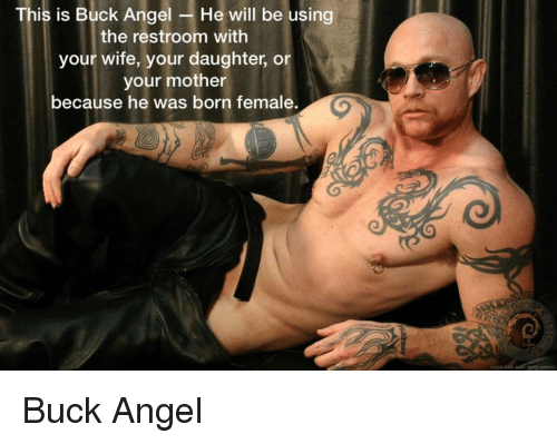 Angel Angels And Wife This Is Buck Angel He Will Be Using The