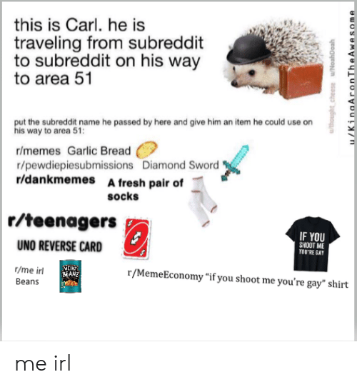 This Is Carl He Is Traveling From Subreddit to Subreddit on