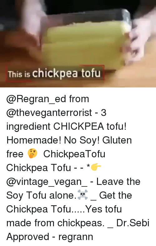 This Is Chickpea Tofu From - 3 Ingredient CHICKPEA Tofu