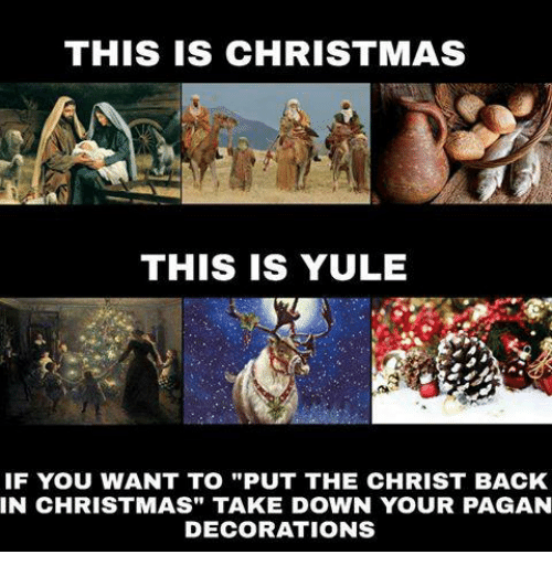 THIS IS CHRISTMAS THIS IS YULE IF YOU WANT TO PUT THE
