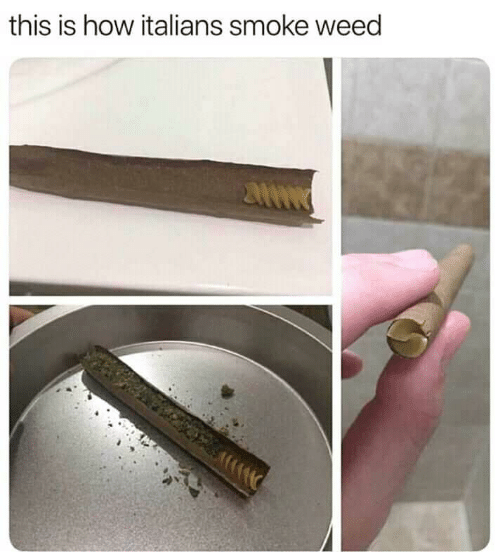 Weed, How, and This: this is how italians smoke weed