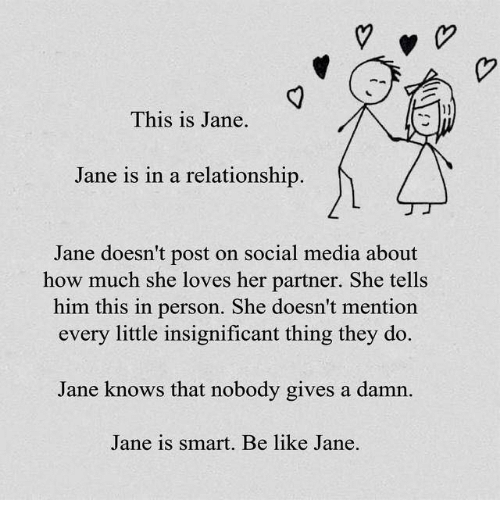 This Is Jane Jane Is in a Relationship Jane Doesn't Post on