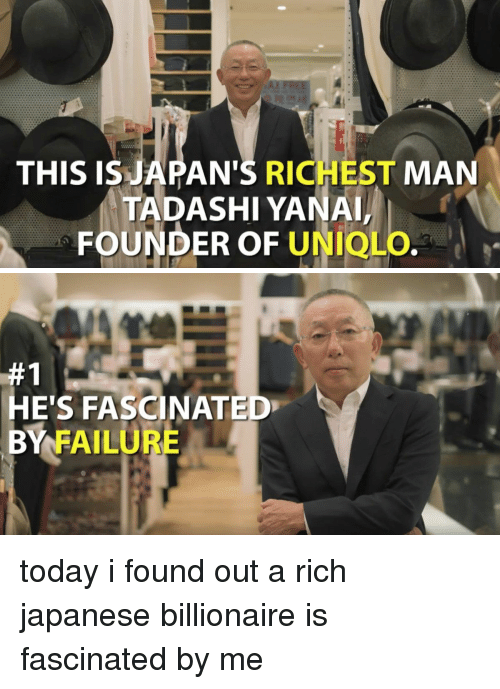 Funny Japan And Japanese This Is Japans Richest Man Tadashi Yanaia Founder Of