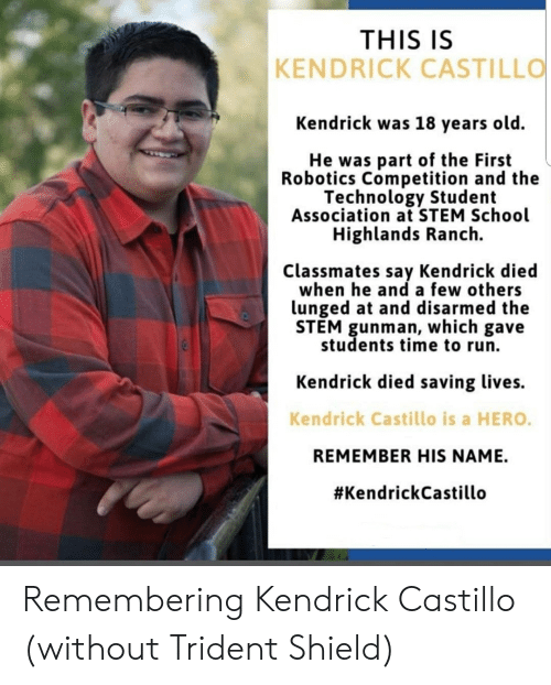 Dont Be A Hero Dad Of Kendrick Castillo Teen Who Died In: THIS IS KENDRICK CASTILLO Kendrick Was 18 Years Old He Was