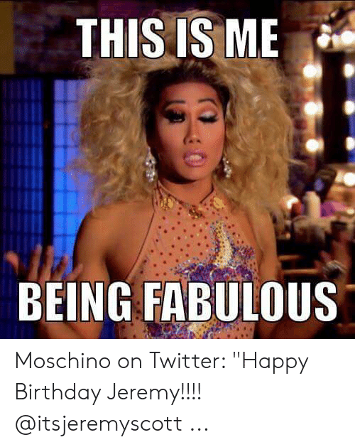 ece9069ad9 Birthday, Twitter, and Happy Birthday: THIS IS ME BEING FABULOUS Moschino  on Twitter