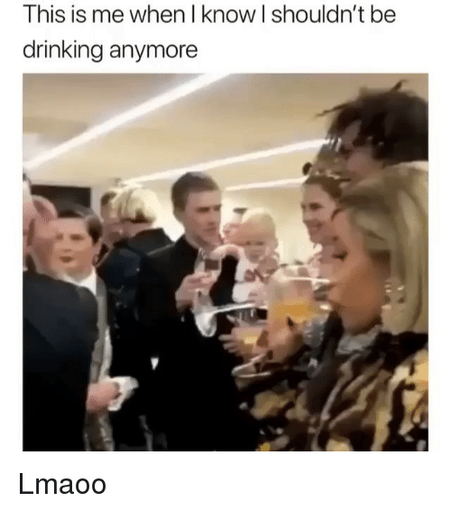 Drinking, Funny, and This: This is me when l know I shouldn't be  drinking anymore Lmaoo