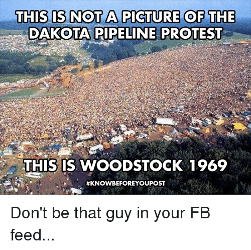 this is not a picture of the dakota pipeline protest 3839116 ✅ 25 best memes about dakota access pipeline dakota access,Pipeline Meme
