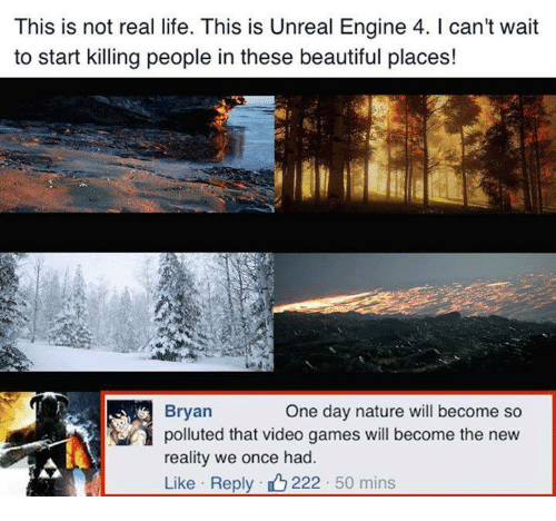 This Is Not Real Life This Is Unreal Engine 4 I Can't Wait to Start
