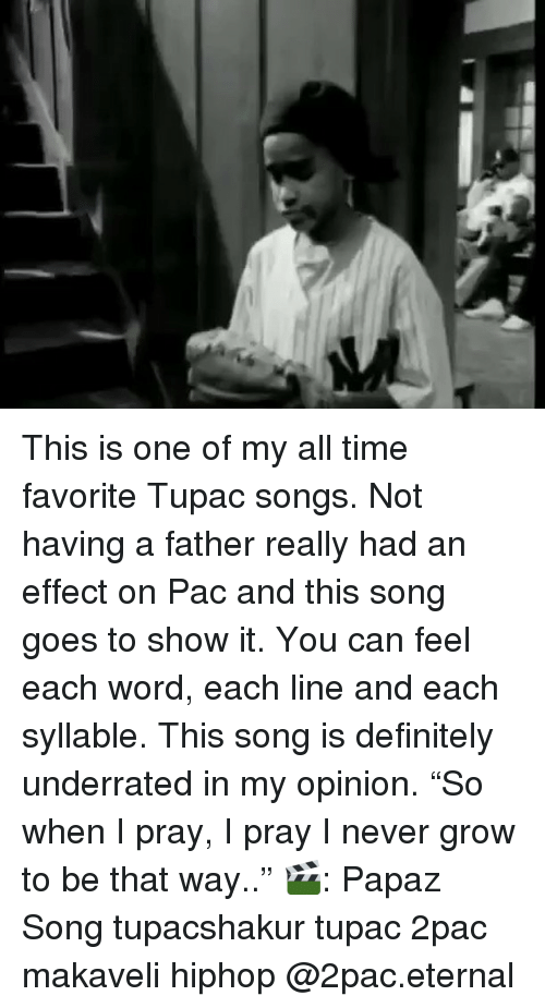 This Is One of My All Time Favorite Tupac Songs Not Having a Father