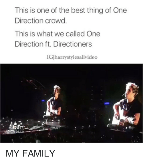 Family, Memes, and One Direction This is one of the best thing of