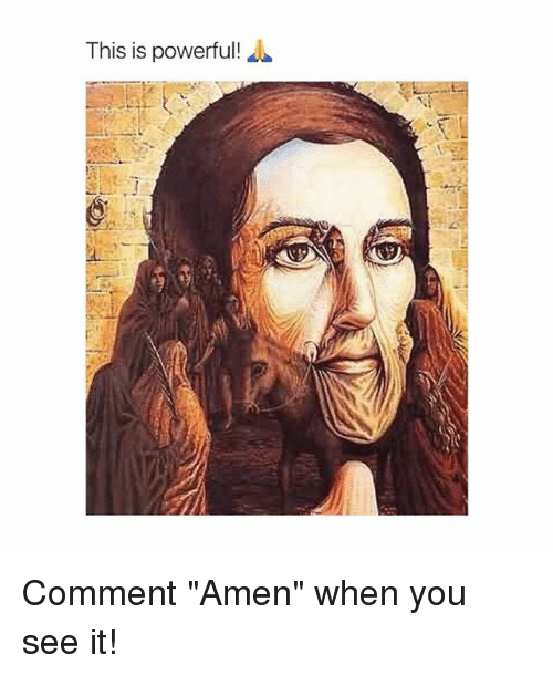 """Memes, When You See It, and Powerful: This is powerful! Comment """"Amen"""" when you see it!"""
