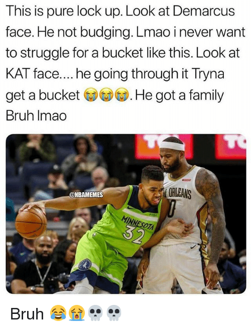 Bruh, Family, and Lmao: This is pure lock up. Look at Demarcus  face. He not budging. Lmao i never want  to struggle for a bucket like this. Look at  KAT face.... he going through it Tryna  get a buckeHe got a family  Bruh Imao  ORLEANS  @NBAMEMES Bruh 😂😭💀💀