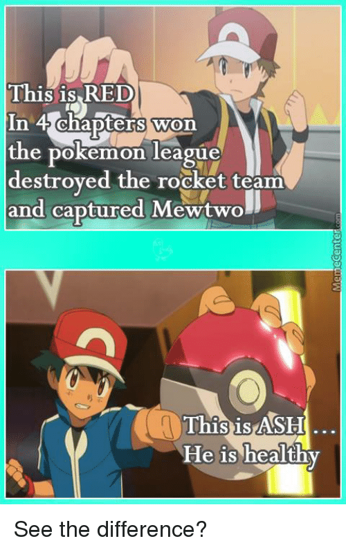 Ash Memes And Mewtwo This Is Red In 4 Chapters Won The Pokemon