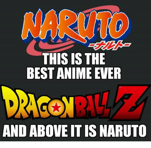 why naruto is the best anime If you've read the manga or watched the anime, you'll know that naruto and the other ninjas run in a very unique way and wikihow will donate to trek to teach on your behalf they are trying to break your confidence, so try your best to ignore them thanks yes no not helpful 10 helpful 23.