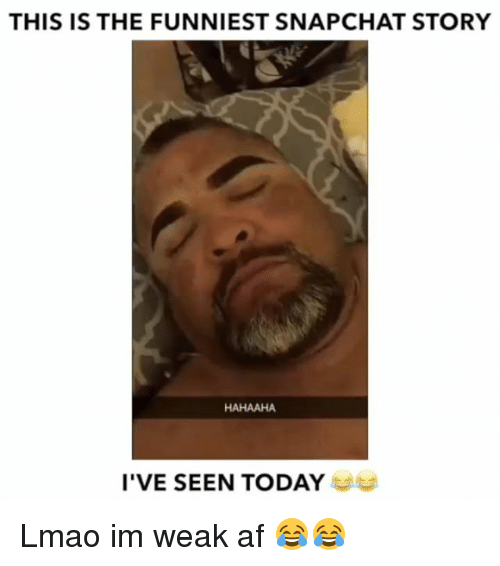 Funniest Meme Snapchat Accounts : Best memes about funniest snapchat