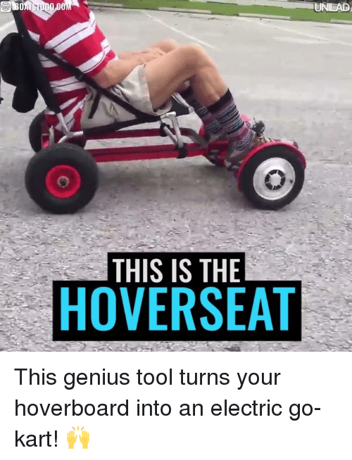 Dank, Hoverboard, and Genius: THIS IS THE  HOVERSEAT This genius tool turns your hoverboard into an electric go-kart! 🙌
